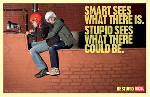 Campaña Be Stupid! de Diesel